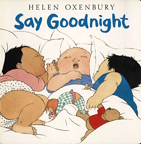 9780689819872: Say Goodnight (Oxenbury Board Books)