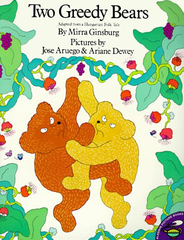 Two Greedy Bears: Adapted From A Hungarian: Ginsburg, Mirra