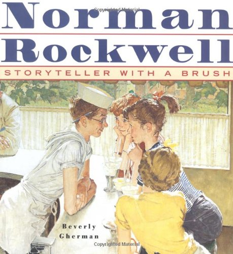 9780689820014: Norman Rockwell: Storyteller With a Brush
