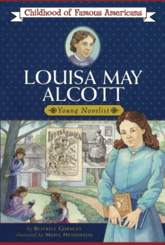 9780689820250: Louisa May Alcott (Childhood of Famous Americans)