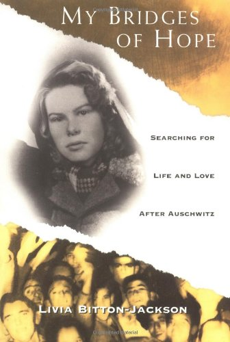 9780689820267: My Bridges of Hope: Searching for Life and Love After Auschwitz