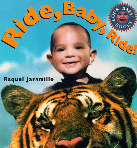 9780689820274: LOOK BABY BOOKS: RIDE BABY RIDE