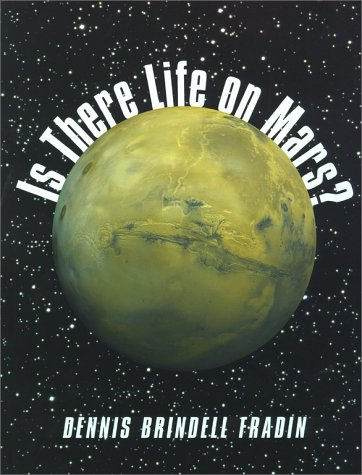 9780689820489: Is There Life on Mars?