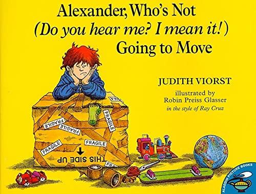 Alexander, Who's Not (Do You Hear Me?: Judith Viorst; Ray