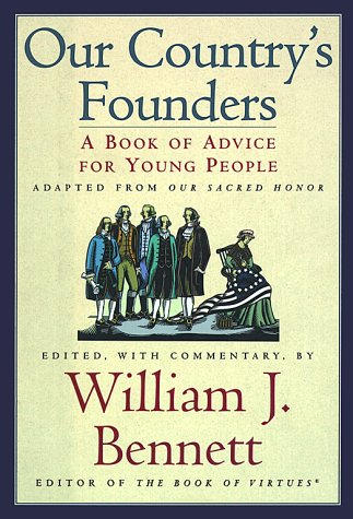 9780689821066: Our Country's Founders: A Book of Advice for Young People