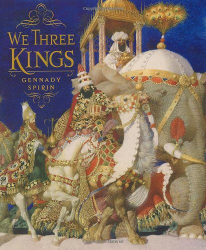We Three Kings: Atheneum Books for
