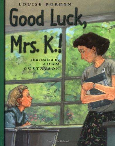 9780689821479: Good Luck, Mrs. K.!