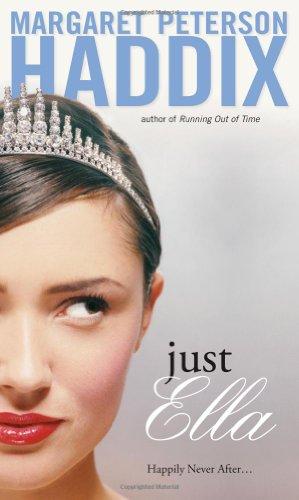 Just Ella: Haddix, Margaret Peterson