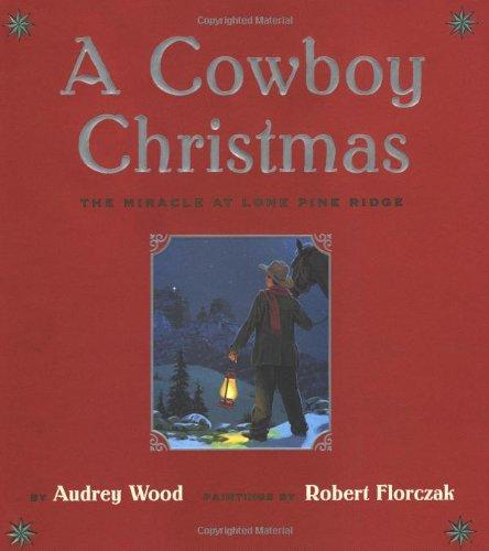 9780689821905: A Cowboy Christmas: The Miracle at Lone Pine Ridge