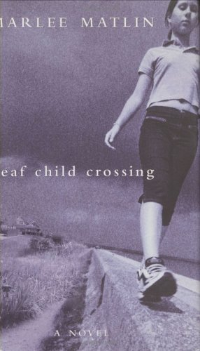 9780689822087: Deaf Child Crossing