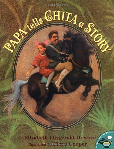 9780689822209: Papa Tells Chita a Story (Aladdin Picture Books)