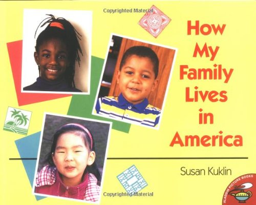 9780689822216: How My Family Lives in America (Aladdin Picture Books)