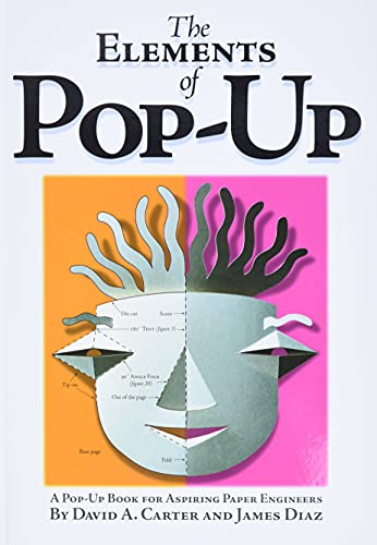 9780689822247: Elements of Pop-Up, The: A Pop-Up Book for Aspiring Paper Engineers