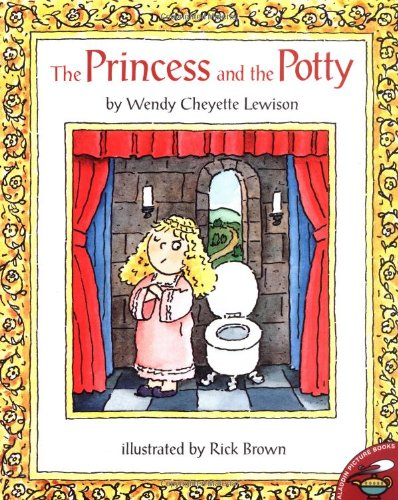 The Princess and the Potty (Aladdin Picture Books) (0689822537) by Wendy Lewison