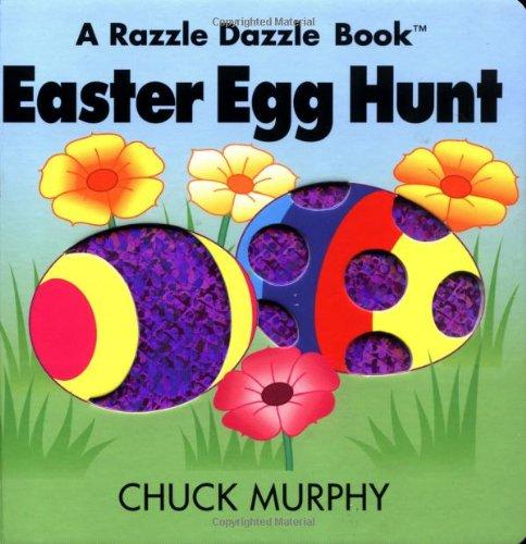 Easter Egg Hunt (Razzle Dazzle Books): Murphy, Chuck
