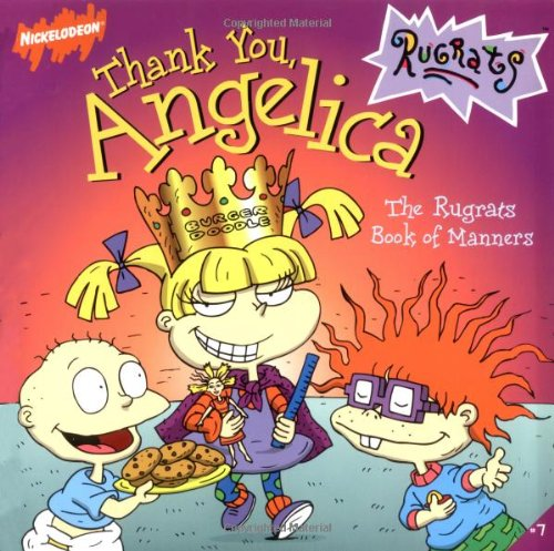 9780689822612: Thank You, Angelica: The Rugrats Book of Manners (Rugrats (Simon & Schuster Paperback))