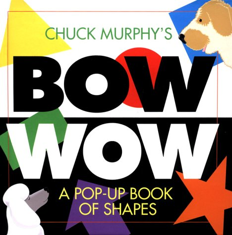 9780689822650: Bow Wow : A Pop-Up Book of Shapes (Pop Up Book)