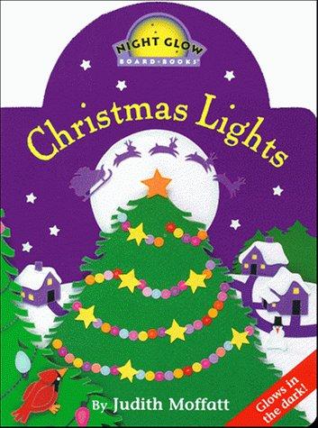 9780689822698: Christmas Lights (Night Glow Board Books)