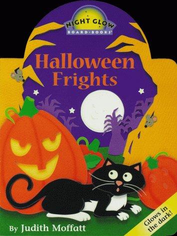 9780689822704: Halloween Frights (Night Glow Board Books)