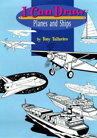 I Can Draw Planes and Ships: Tony Tallarico