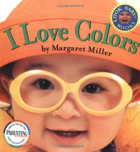 9780689823565: I Love Colors (Look Baby! Books)