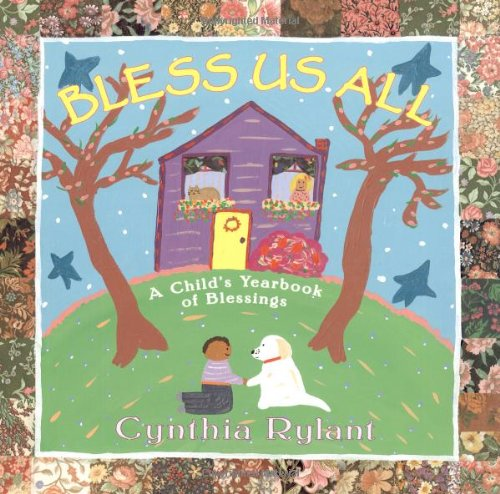 9780689823701: Bless Us All: A Child's Yearbook Of Blessings