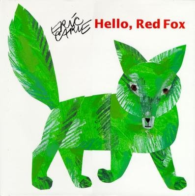 Hello, Red Fox (0689823711) by Eric Carle