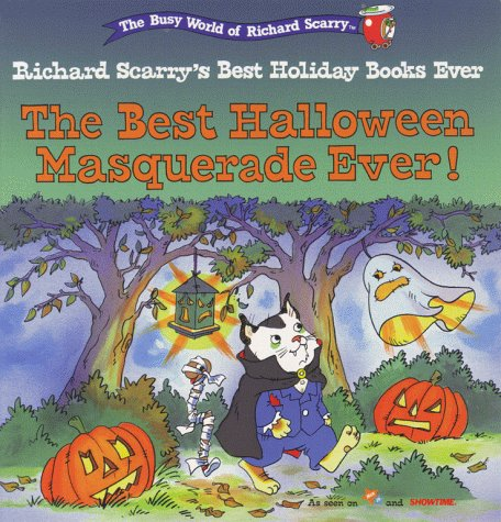 9780689823756: The Best Halloween Masquerade Ever! (Richard Scarry's Best Holiday Books Ever)