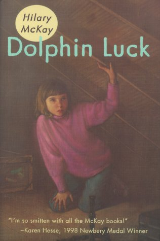 Dolphin Luck (0689823762) by Hilary McKay