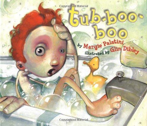 tub-boo-boo by Palatini, Margie; Dibley, Glin: Margie Palatini; Illustrator-Glin Dibley