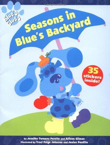 9780689823961: Seasons in Blue's Backyard (Blue's Clues)