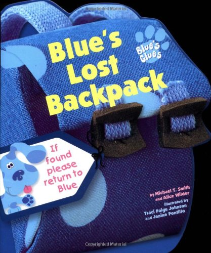9780689824425: Blue's Lost Backpack (Blue's Clues)