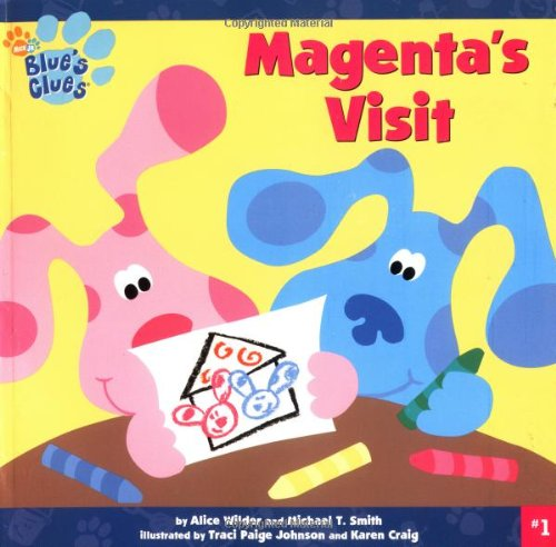 9780689824432: Magenta's Visit (Blue's Clues)