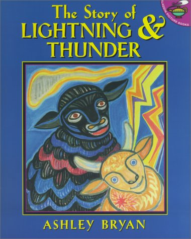 The Story of Lightning and Thunder (0689824505) by Bryan, Ashley