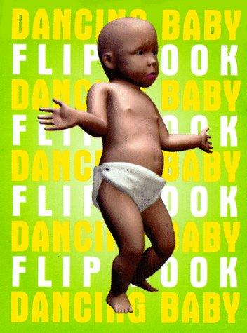 9780689824524: Dancing Baby Flip Book