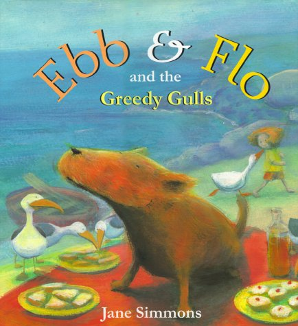 9780689824845: Ebb And Flo And The Greedy Gulls
