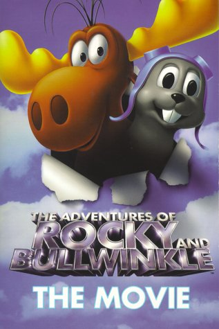 9780689824937: Rocky & Bullwinkle: The Movie