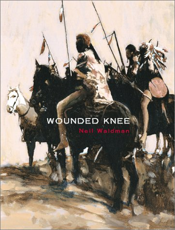 Wounded Knee (0689825595) by Neil Waldman