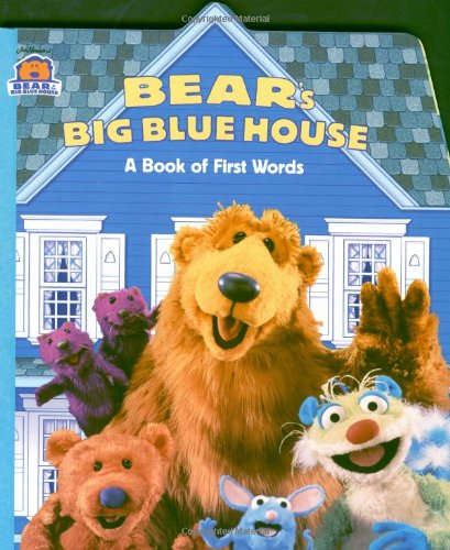 9780689826023: Bear's Big Blue House: A Book of First Words