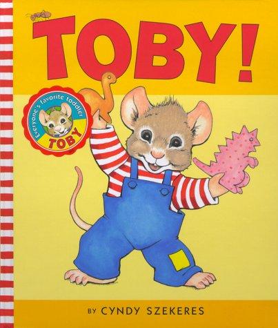 9780689826450: Toby!