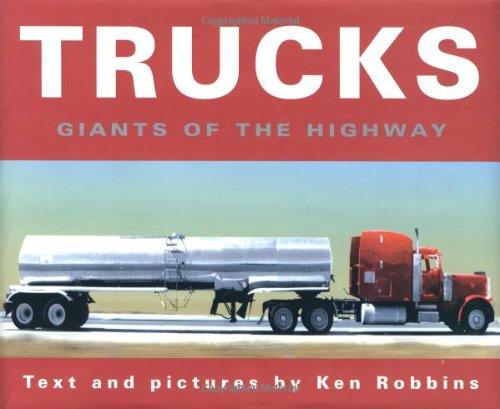 Trucks: Giants Of The Highway: Ken Robbins