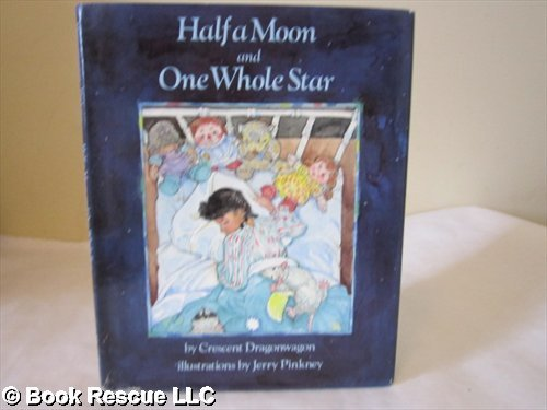 9780689826672: Half Moon and One Whole Star