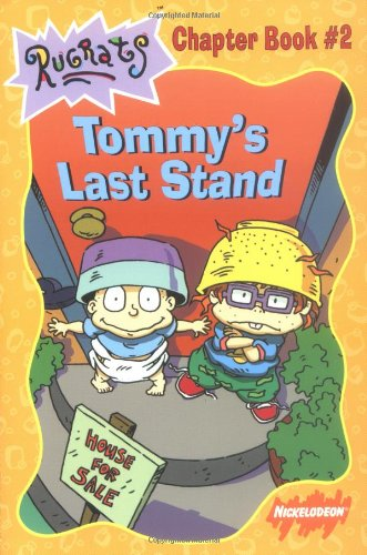 9780689826764: Tommy's Last Stand (Rugrats)