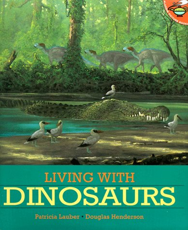 LIVING WITH DINOSAURS (Aladdin Picture Books): Lauber, Patricia