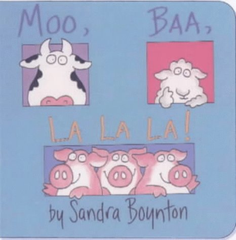 9780689827228: Moo, Baa, La La La!