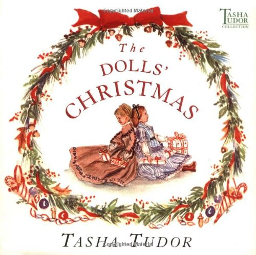 The Dolls' Christmas (Tasha Tudor Collection): Tudor, Tasha