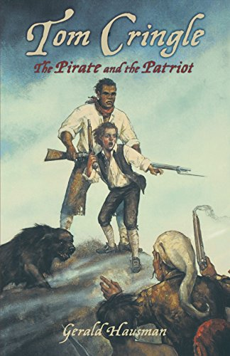 Tom Cringle: The Pirate and the Patriot (Tom Cringle 2): Gerald Hausman