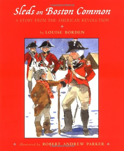 9780689828126: Sleds on Boston Common: A Story from the American Revolution