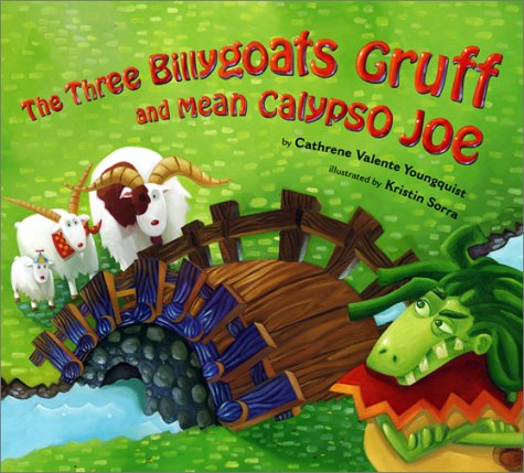 9780689828249: Three Billygoats Gruff and Mean Calypso Joe