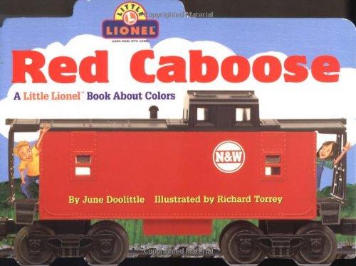 9780689828355: Red Caboose: A Little Lionel Book About Colors (Lionel Trains)